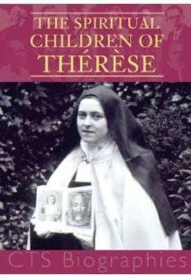 The Spiritual Children of Therese