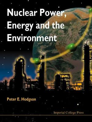 Nuclear Power, Energy And The Environment