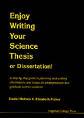 Enjoy Writing Your Science Thesis Or Dissertation!