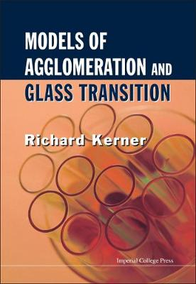 Models Of Agglomeration And Glass Transition