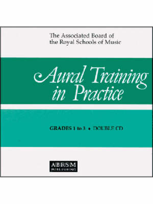 Aural Training in Practice: Bk. 1: Grades 1-3