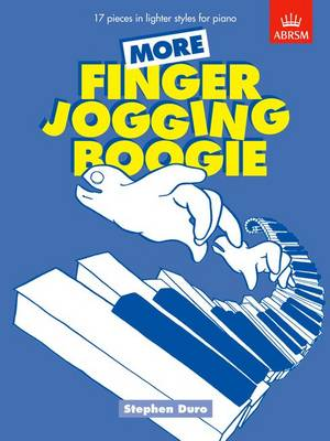 More Finger Jogging Boogie: 17 Pieces in Lighter Styles for Piano
