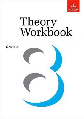 Theory Workbook: Grade 8