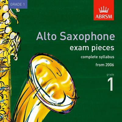 Alto Saxophone Exam Recordings, from 2006, Grade 1, Complete: 2006