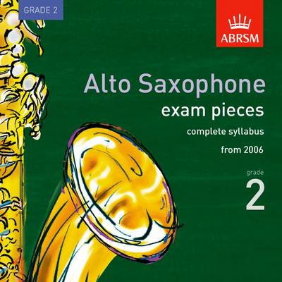 Alto Saxophone Exam Recordings, from 2006, Grade 2, Complete: 2006