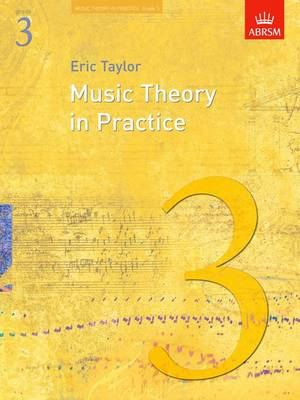 Music Theory in Practice: Grade 3