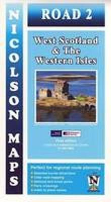 Road 2 West Scotland: & the Western Isles