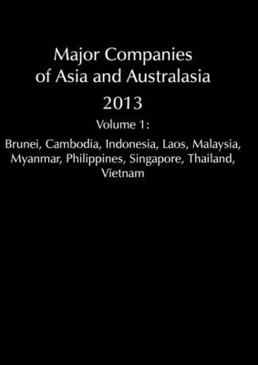 Major Companies of Asia and Australasia 2013 Vol 1