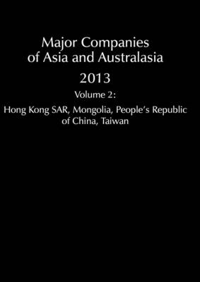 Major Companies of Asia and Australasia 2013 Vol 2