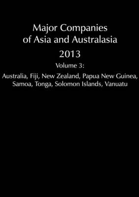Major Companies of Asia and Australasia 2013 Vol 3