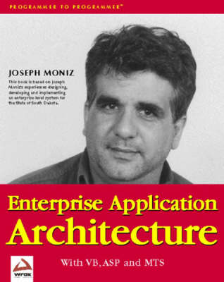 Enterprise Application Architecture with VB, ASP, MTS