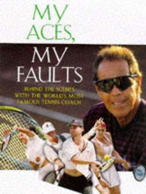 My Aces, My Faults