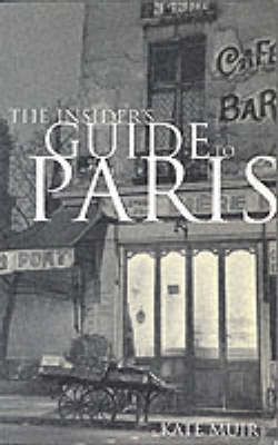 The Insider's Guide to Paris