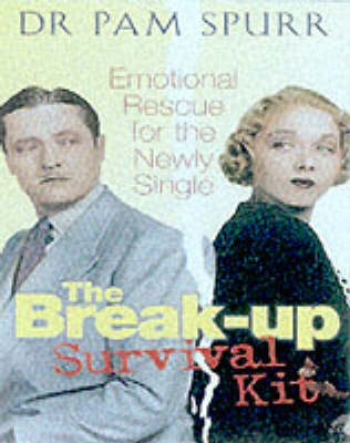The Break-up Survival Kit: Emotional Rescue for the Newly Single