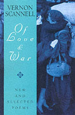 Of Love and War: New and Selected Poems