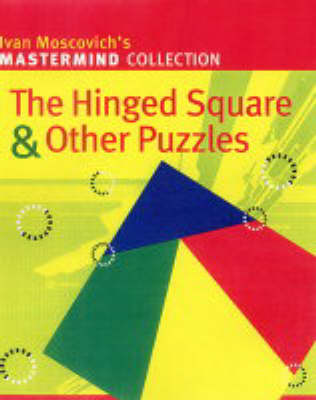 The Hinged Square and Other Puzzles