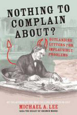 Nothing To Complain About: Outlandish Letters For Implausible Problems