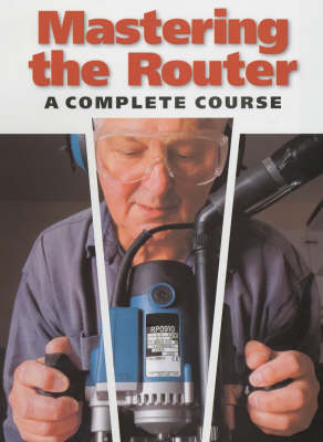 Mastering the Router: A Complete Course
