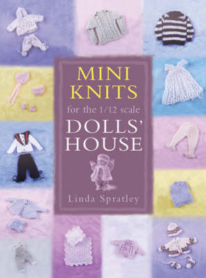 Mini-knits for the 1/12 Scale Dolls' House