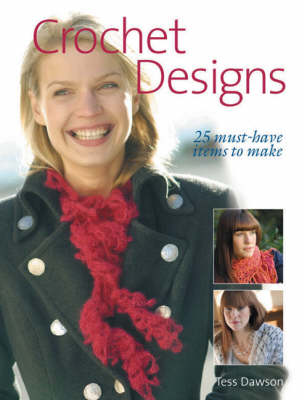 Crochet Designs: 25 Must-have Items to Make