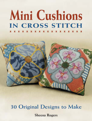 Mini-cushions in Cross Stitch: 30 Original Designs to Make