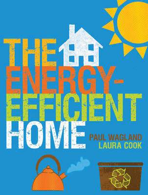 The Energy-efficient Home