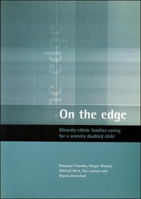 On the edge: Minority ethnic families caring for a severely disabled child