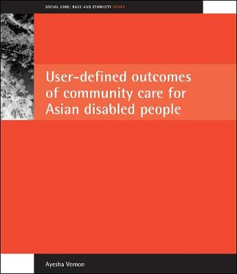 User-defined outcomes of community care for Asian disabled people
