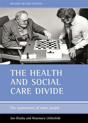 The health and social care divide: The experiences of older people