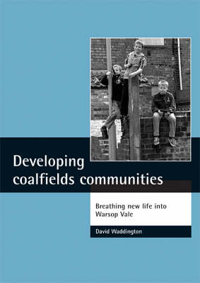 Developing coalfields communities: Breathing new life into Warsop Vale