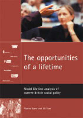 The Opportunities of a Lifetime: Model Lifetime Analysis of Current British Policy