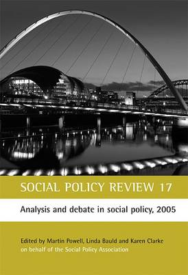 Social Policy Review 17: Analysis and debate in social policy, 2005