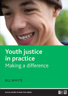Youth justice in practice: Making a difference
