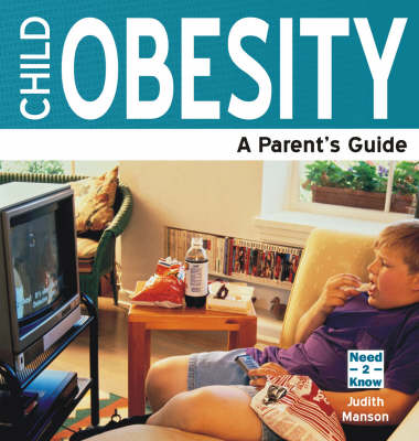Child Obesity: A Parent's Guide