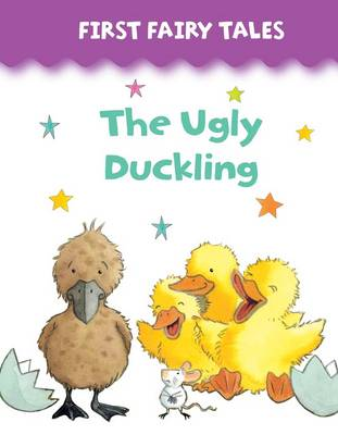 First Fairy Tales: The Ugly Duckling