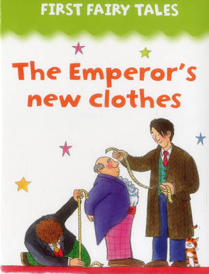 First Fairy Tales: The Emperor's New Clothes