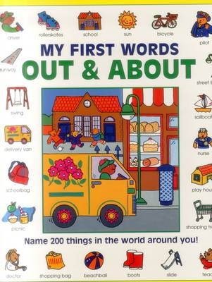 My First Words: Out & About (Giant Size): Name 200 Things in the World Around You!