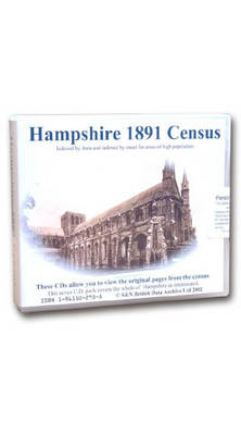 Hampshire 1891 Census: Indexed by Area and Areas of High Population Indexed by Street