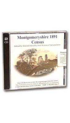 Montgomeryshire 1891 Census: Indexed by Area and Areas of High Population Indexed by Street