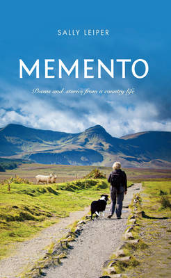 Memento: Poems and Stories from a Country Life