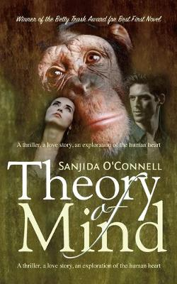 Theory of Mind: A Thriller, a Love Story, an Exploration of the Human Heart