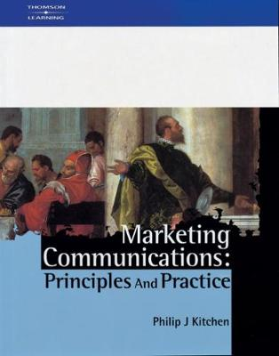 Marketing Communications: Principles and Practice