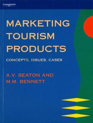 Marketing Tourism Products: Concepts, Issues, Cases