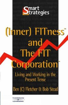 (Inner) Fitness and the Fit Corporation