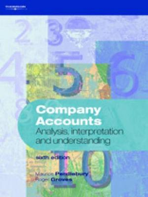Company Accounts: Analysis, Interpretation and Understanding