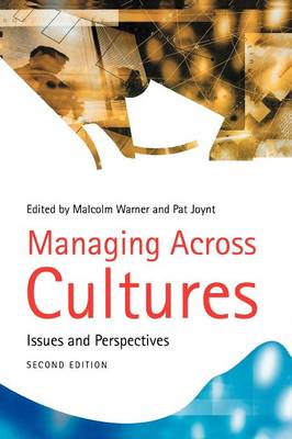 Managing Across Cultures: Issues and Perspectives