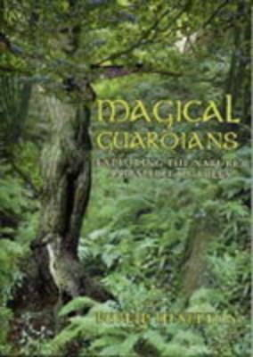 Magical Guardians: Exploring the Spirit and Nature of Trees