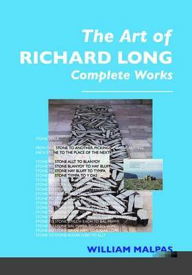 The Art of Richard Long: Complete Works