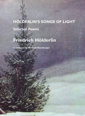 Holderlin's Songs of Life: Selected Poems
