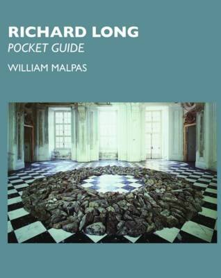 Richard Long: Pocket Guide